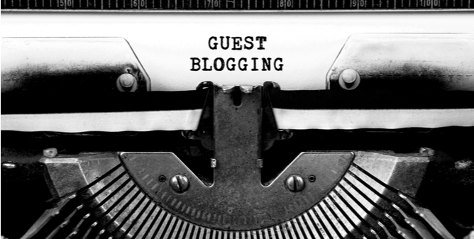Guest Blogging – It's (Still!) Highly Relevant