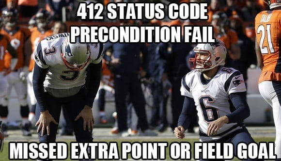 412 precondition failed