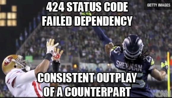 424 failed dependency