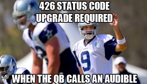 426 - upgrade required